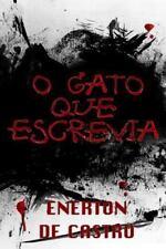 O Gato Que Escrevia by Enerton De Castro (2015, Paperback)