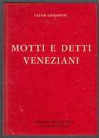 G. GHIRARDINI-MOTTI E DETTI VENEZIANI- DELFINI SPA S.D.1° EDIZIONE-L3313