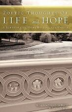 Poetic Thoughts of Life and Hope (Paperback or Softback)