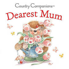 Dearest Mum (Country Companions),Ford, Helen,New Book mon0000066646