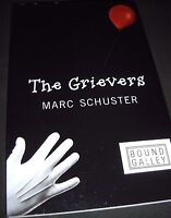 The Grievers by Marc Schuster Advanced Uncorrected Galley (2012, Paperback)