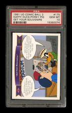 1991 UD Comic Ball 2: #175 Daffy/Porky Get Your Souvenirs PSA 10 GEM MINT