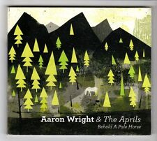(HC490) Aaron Wright & The Aprils, Behold A Pale Horse- 2010 CD