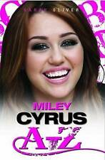Miley Cyrus A-Z, Sarah Oliver, New Book