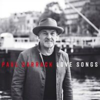 Paul Carrack - Love Songs Neuf CD