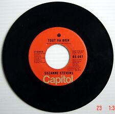DISQUE 45 TOURS DE 1974 DE SUZANNE STEVENS, TOUT VA BIEN + PLUS RIEN N'EXISTE