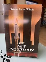 The New Inquisition by Wilson, Robert Anton 1986