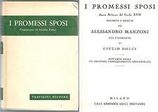 1980ca I PROMESSI SPOSI Alessandro Manzoni commento di Luigi Dolci Trevisini ed