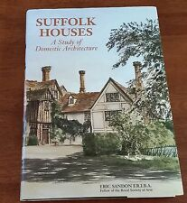Suffolk Houses A Study of Domestic Architecture Eric Sandon Royal Society of Art
