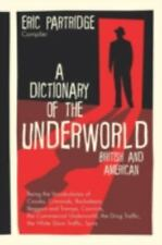 A Dictionary of the Underworld: British and American (Hardback or Cased Book)