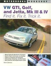 Motorbooks Workshop: VW GTI, Golf, and Jetta, Mk III and IV : Find It. Fix It. …