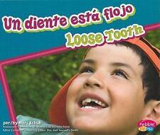 Un diente está flojo/Loose Tooth (Dientes sanos/Healthy Teeth) (Multil-ExLibrary