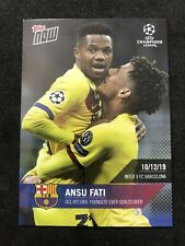 2019 TOPPS NOW SECOND ANSU FATI CHAMPIONS LEAGUE ROOKIE BARCELONA ROOKIE #30