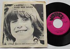 RENE SIMARD L'oiseau / Dans mes reves CANADA QUEBEC 1972 PS (Pochette) NOBEL 45