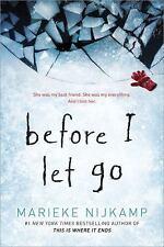 Before I Let Go by Marieke Nijkamp (2018, Hardcover)