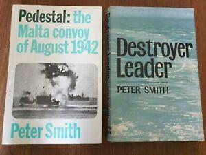 Pedestal and  Destroyer Leader by Peter Smith Both First Ed Hardbacks VGC