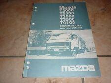 MAZDA T2000 T2500 T3000 T4100 SUPPLEMENT au manuel d'atelier 1984 en français