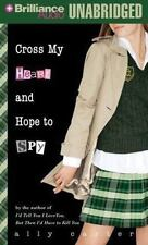 Cross My Heart and Hope to Spy (Gallagher Girls Series) Carter, Ally MP3 CD