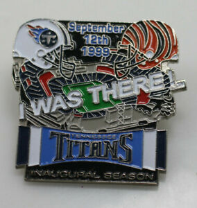 Football Pin - Tennessee Titans Inaugural Season 1999 I was there September 12th