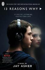 Thirteen Reasons Why: (TV Tie-in) by Jay Asher (Paperback, 2017)