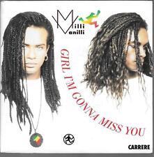 "45 TOURS / 7"" SINGLE--MILLI VANILLI--GIRL I' M GONNA MISS YOU--1989"