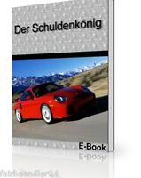 DER SCHULDENKÖNIG Ebook Master Reseller Rights MRR DEUTSCH RESALE GEIL RATGEBER