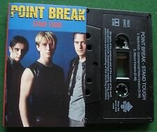 Point Break Stand Tough Cassette Tape Single - TESTED