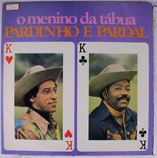 PARDINHO & PARDAL: O Menino Da Tabua LP (Brazil, '78, close to M-, sm tag oc, s