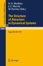 The Structure of Attractors in Dynamical Systems : Fargo, ND, USA 1977 668...