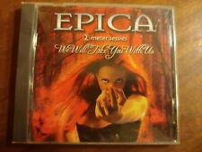 EPICA - We Will Take You With Us - CD - RARE - Fast Shipping
