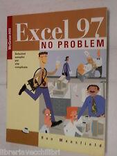 EXCEL 97 NO PROBLEM Soluzioni semplici per vite complicate Ron Mansfield McGraw