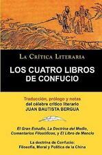 Los Cuatro Libros de Confucio, Confucio y Mencio, Colecci�n la Cr�tica...