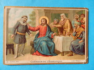 IMAGE PIEUSE HOLY CARD  JESUS MIRACLE GUERISON DE L HYDROPIQUE  BONNE PRESSE