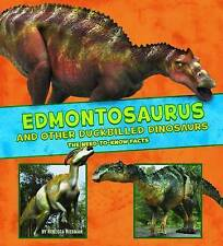 Edmontosaurus and Other Duck-Billed Dinosaurs: The Need-to-Know Facts by...
