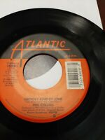 45 Record Phil Collins Groovy Kind of Love/Big Noise Very Good Free Shipping