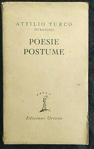 POESIE POSTUME (Attilio Turco) Orione 1945