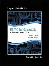 Lab Manual for DC/AC Fundamentals : A Systems Approach by David M. Buchla and...