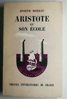 Rare Livre Ancien Aristote et son école Joseph Moreau 1962 Presses Universitaire