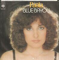 Schallplatte Paola Blue Bayou Welthit aus den 70er Jahren