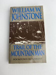 William W Johnstone - Trail of The Mountin Man - Paperback - 1995