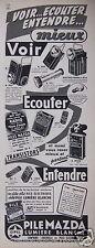 PUBLICITÉ 1957 PILE MAZDA LUMIÈRE BLANCHE - ADVERTISING