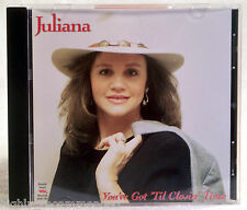 You've Got 'Til Closin' Time by Juliana (CD, Double Heart Records)
