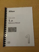 NIKON 1 J1  DGITAL CAMERA FULLY PRINTED USER MANUAL GUIDE HANDBOOK 220 PAGES