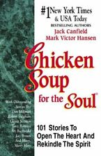 Chicken Soup for the Soul By Jack Canfield, Mark Victor Hansen. 9781558742918