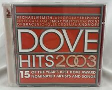"""Dove Hits 2003"" - (CD, Reunion 2003) - Michael W Smith Mercy Me Toby Mac"