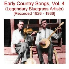 Early Old Time Country Songs Vol. 4 Harvey- Rorer- Roane County Ramblers- New CD