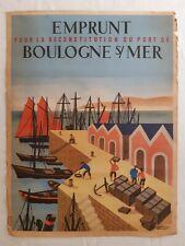 Ancienne affiche Emprunt reconstruction port BOULOGNE-sur-Mer - Nathan Georget