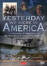 Alcock and Brown Yesterday We Were In America (New DVD) Aircraft Aviation NTSC