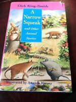 A Narrow Squeak and Other Animal Stories by King-Smith, Dick Hardback First Ed