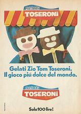 X4575 Gelati Zio Tom TOSERONI - Pubblicità 1976 - Advertising